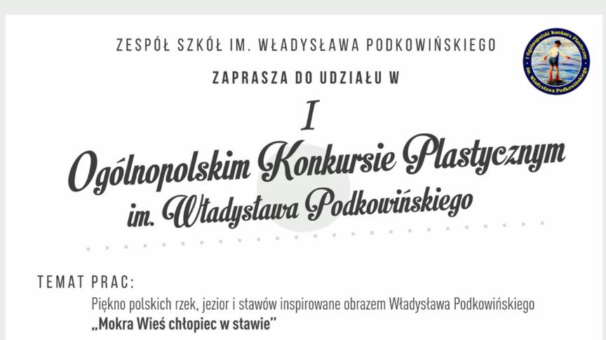 I Ogólnopolski Konkurs Plastyczny im. Władysława Podkowińskiego