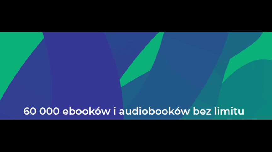 60000 ebooków i audiobooków